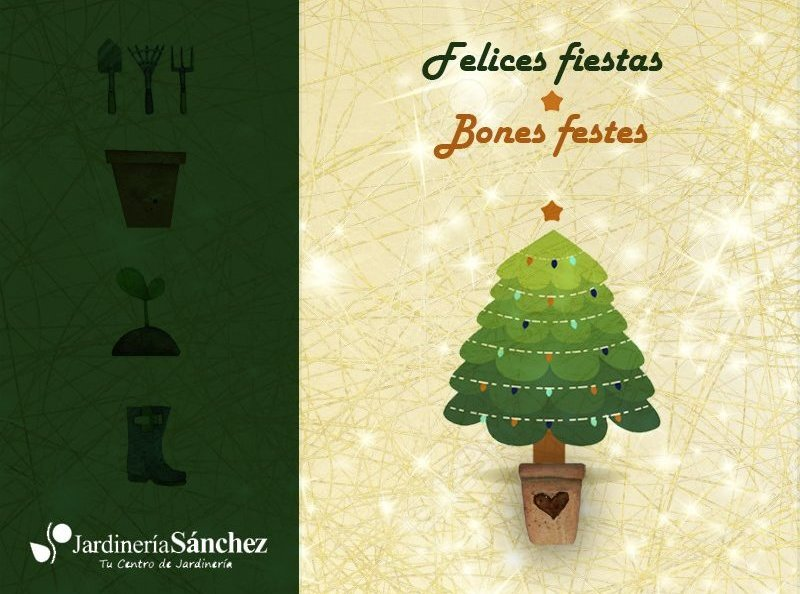 Centro de Jardinería Sánchez les desea Felices Fiestas.